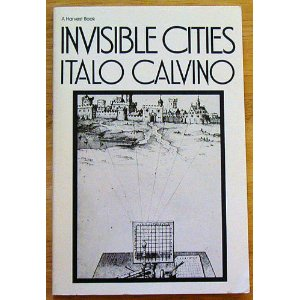 italo calvinos invisible cities create your 10 posts published by urban choreography during february 2011 urban observatory viewing the emergent city and its people home real cities are more interesting.